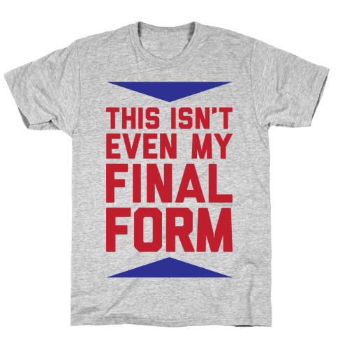 Final Form Mens T-Shirt