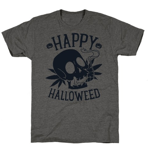 Happy Hallo-Weed T-Shirt