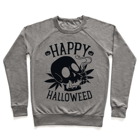 Happy Hallo-Weed Pullover