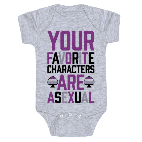 Your Favorite Characters Are Asexual Baby Onesy