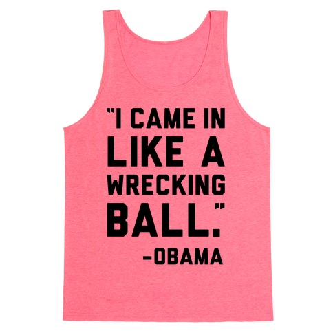 Wrecking Ball Obama Tank Top