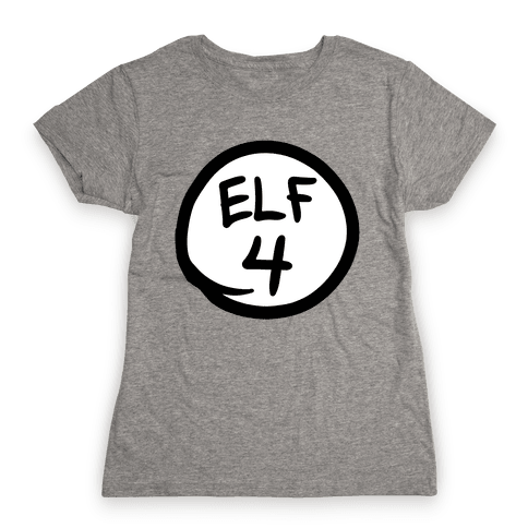 Elf Four Womens T-Shirt