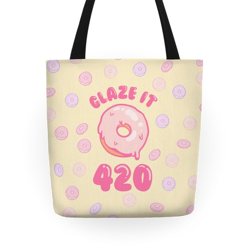 Glaze It 420 Donut Tote