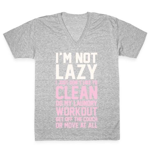 I'm Not Lazy V-Neck Tee Shirt