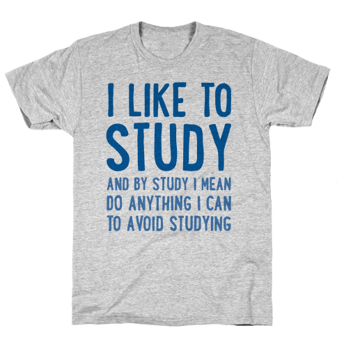 I Like To Study Mens T-Shirt