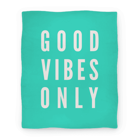 Good Vibes Only Blanket