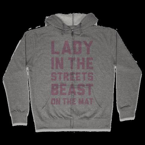 Lady In The Streets Freak On The Mat Zip Hoodie