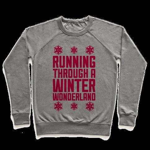 Running Through A Winter Wonderland Pullover