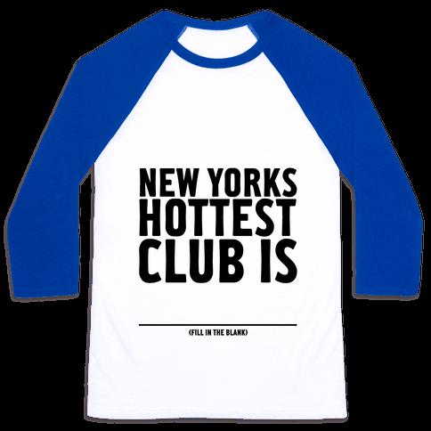 Hottest Club Tank Baseball Tee