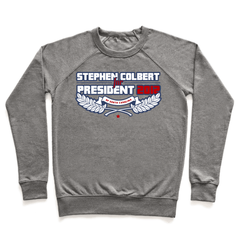 Stephen Colbert for President of South Carolina 2012 Pullover
