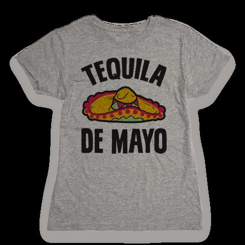 Tequila De Mayo Womens T-Shirt