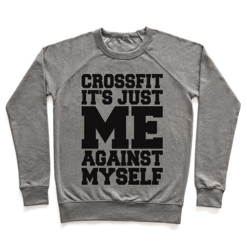 Crossfit, It's Just Me Against Myself (Tank) Pullover