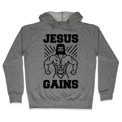 Jesus Gains Hooded Sweatshirt