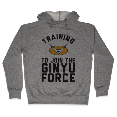 Training To Join The GInyu Force Hooded Sweatshirt