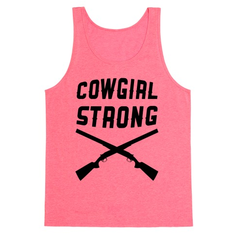 Cowgirl Strong Tank Top