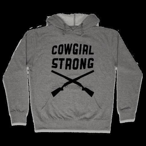 Cowgirl Strong Hooded Sweatshirt