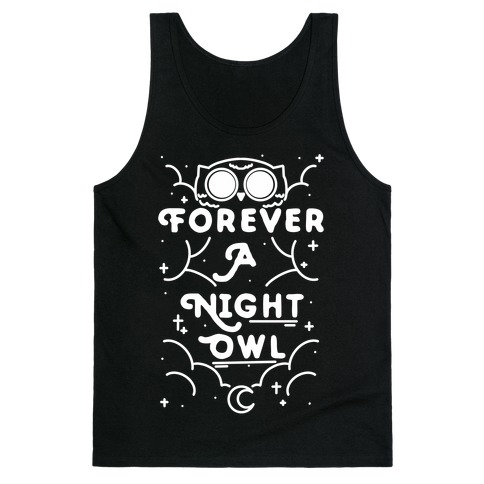 Forever A Night Owl Tank Top
