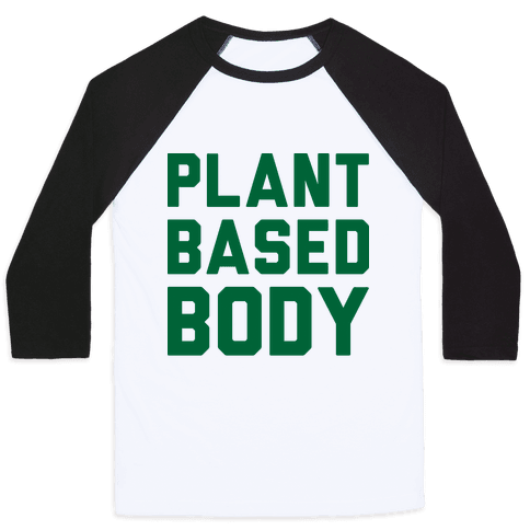 Plant-Based Body Baseball Tee
