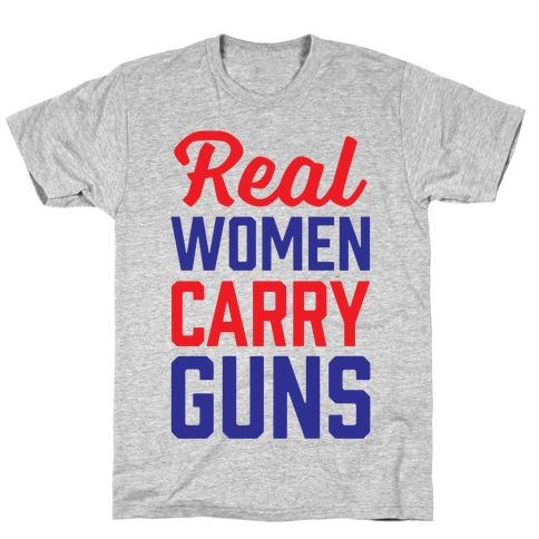 Real Women Carry Guns T-Shirt