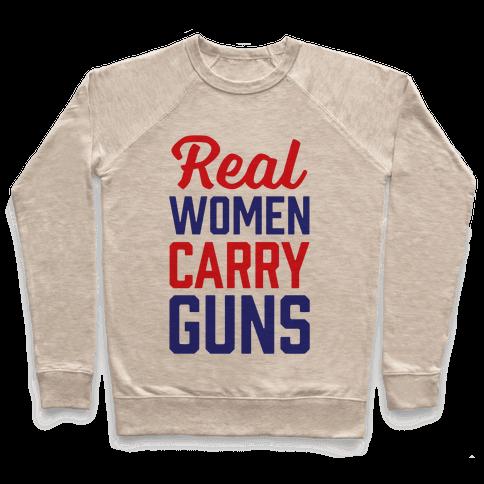 Real Women Carry Guns Pullover