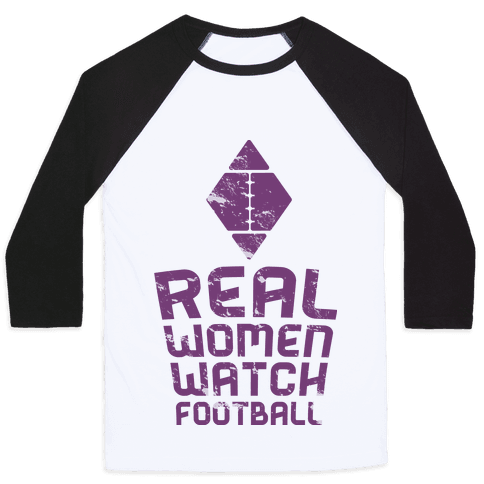 Real Women Watch Football Baseball Tee