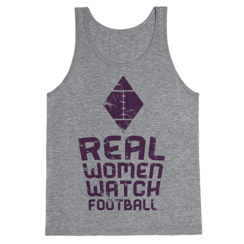 Real Women Watch Football Tank Top