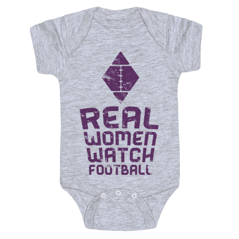 Real Women Watch Football Baby Onesy