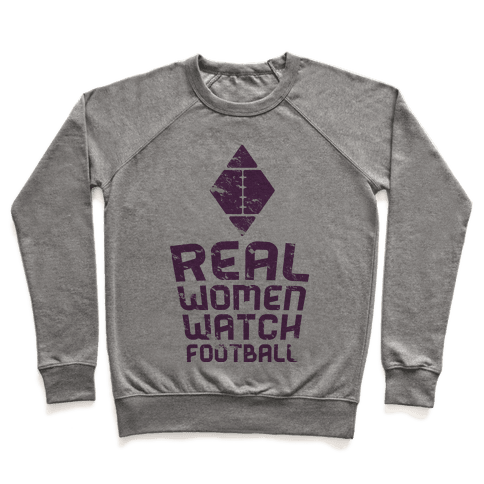 Real Women Watch Football Pullover