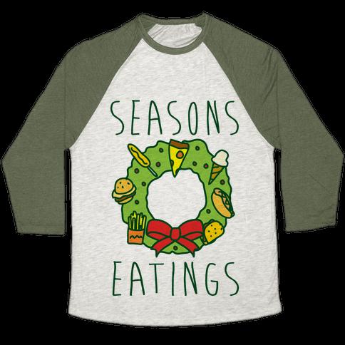 Season's Eatings Baseball Tee