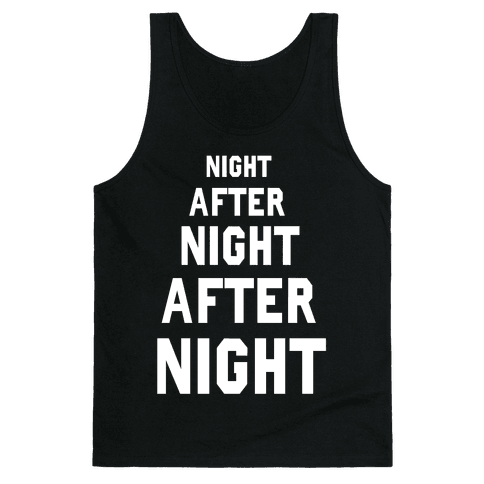 Night After Night Tank Top