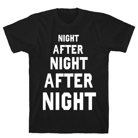 Night After Night Mens T-Shirt