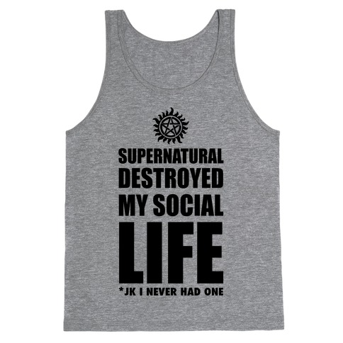Supernatural Destroyed My Life Tank Top