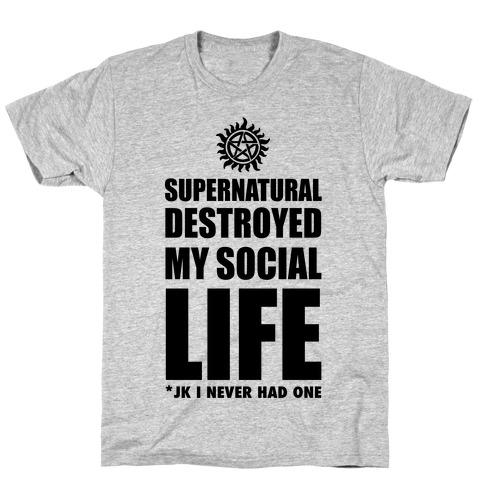Supernatural Destroyed My Life T-Shirt