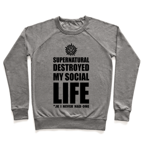 Supernatural Destroyed My Life Pullover