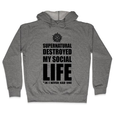 Supernatural Destroyed My Life Hooded Sweatshirt