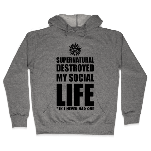 Supernatural Destroyed My Life Hooded Sweatshirt