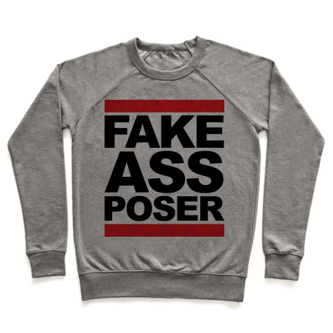 Fake Ass Poser (Run DMC) Pullover