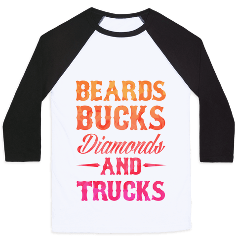 Beards, Bucks, Diamonds and Trucks Baseball Tee