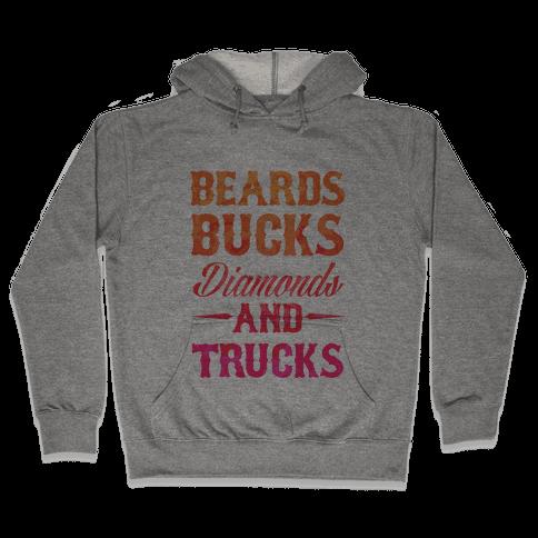 Beards, Bucks, Diamonds and Trucks Hooded Sweatshirt