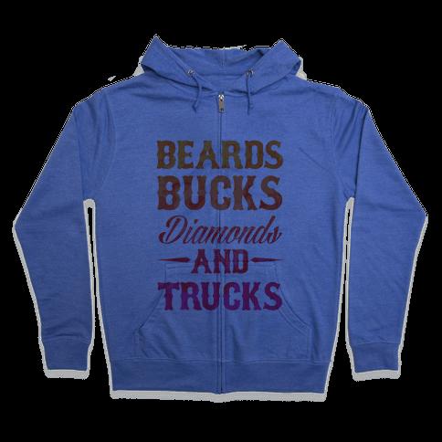 Beards, Bucks, Diamonds and Trucks Zip Hoodie