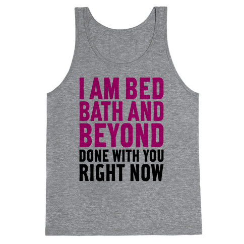 Bed Bath And Beyond Done Tank Top