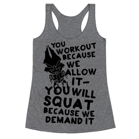 You Workout Because We Allow It Mass Effect Reapers Workout Parody Racerback Tank Top