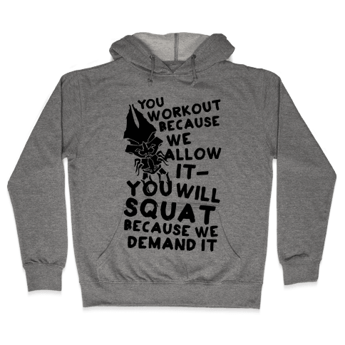 You Workout Because We Allow It Mass Effect Reapers Workout Parody Hooded Sweatshirt