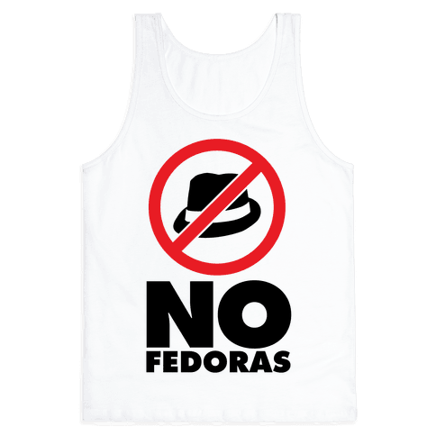 No Fedoras Tank Top