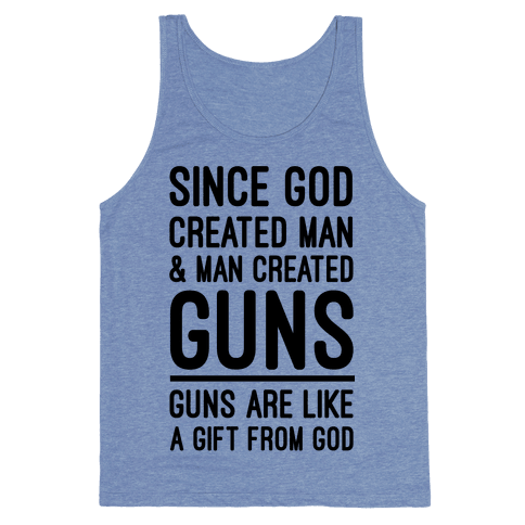 Guns Are A Gift From God Tank Top