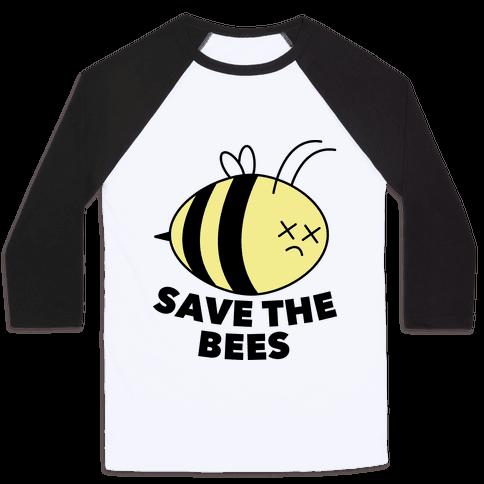 Save The Bees! Baseball Tee