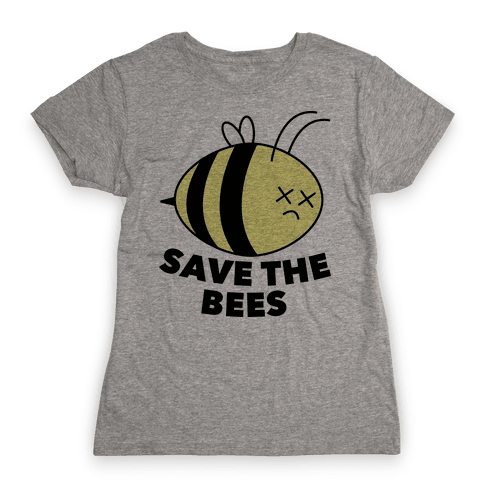 Save The Bees! Womens T-Shirt