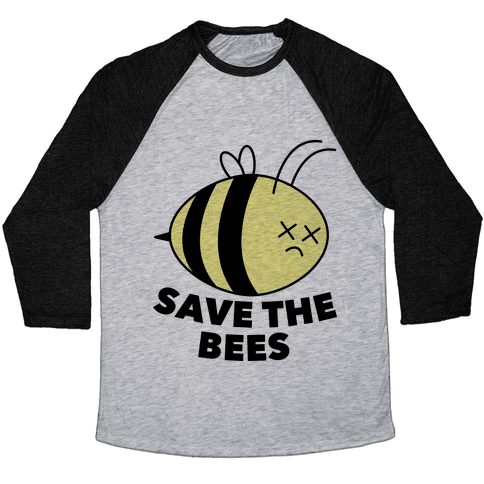 Save The Bees! Baseball Tee