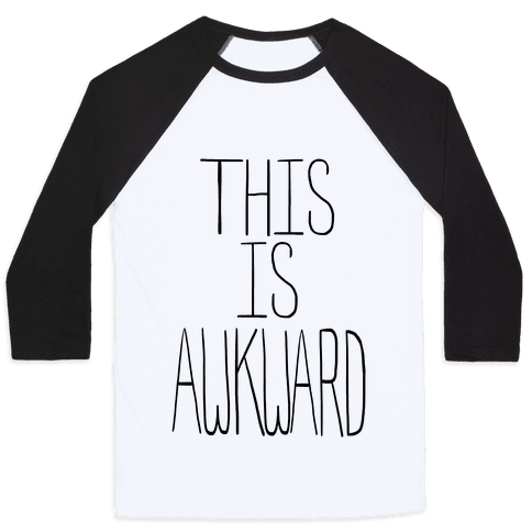 This is Awkward (tank) Baseball Tee