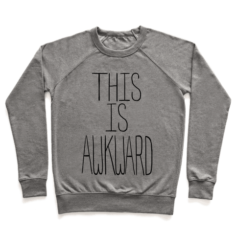 This is Awkward (tank) Pullover